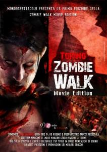 Domani a Torino la ZOMBIE WALK MOVIE EDITION …