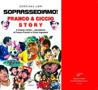 SOPRASSEDIAMO! Franco & Ciccio Story – Presto in libreria