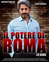 IL POTERE DI ROMA: In arrivo il nuovo serial crime ispirato all'inchiesta MAFIA CAPITALE