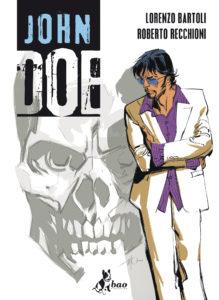 JOHN DOE vol.1 di Lorenzo Bartoli e Roberto R…