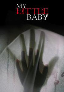 MY LITTLE BABY: Sinossi e poster del nuovo fi…