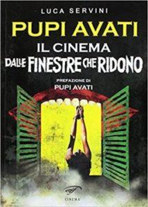 PUPI AVATI – IL CINEMA DALLE FINESTRE CHE RID…