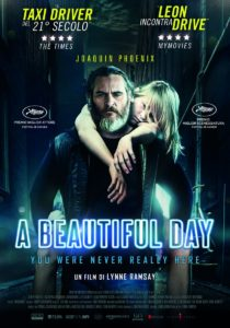 A BEAUTIFUL DAY – YOU WERE NEVER REALLY HERE …
