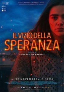 IL VIZIO DELLA SPERANZA di Edoardo De Angelis