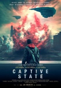 CAPTIVE STATE di Rupert Wyatt