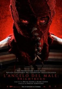L'ANGELO DEL MALE – BRIGHTBURN di David Yarov…